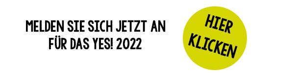 Anmelden für das YES 2022